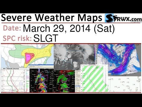 Severe Weather Maps for March 29, 2014 (Sat) – SPC Risk: SLGT
