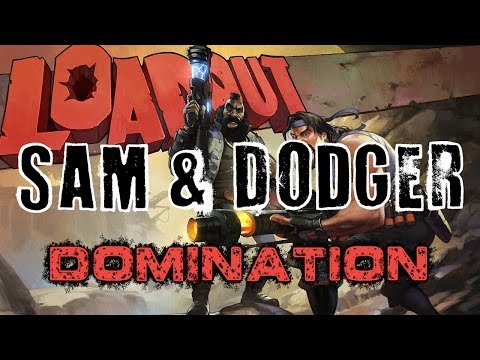 Loadout – Domination with Dodger