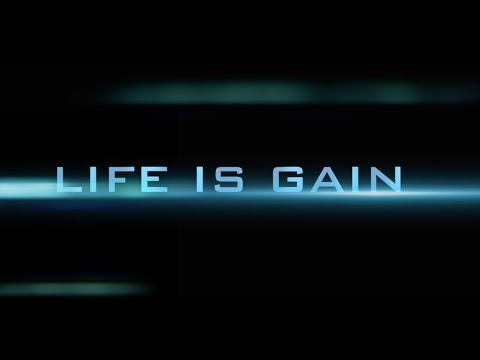 LIFE IS GAIN official trailer