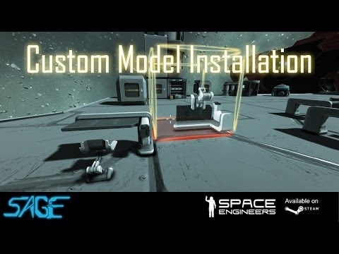 Space Engineers, Custom Model Installation (Tutorial)