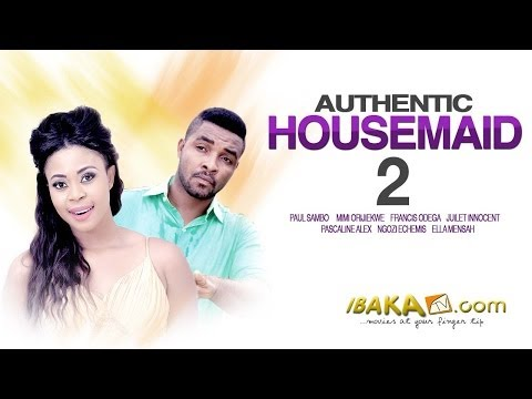 Authentic House Maids 2 – Latest Nollywood Movies 2014