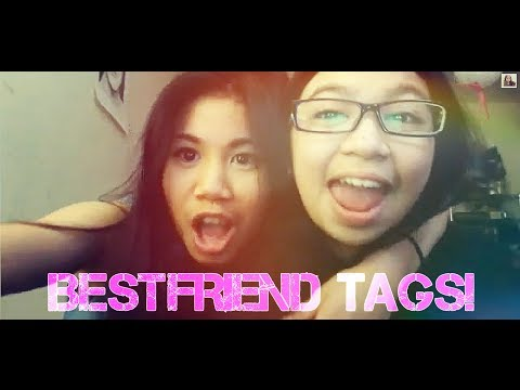 Best Friend TAG!!!!