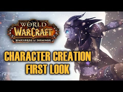 Warlords of Draenor (Alpha): Character Creation w/ Bajheera & Jenny! :D