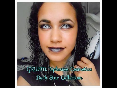 GRWM- Xplosive Cosmetics Rock Star Collection!