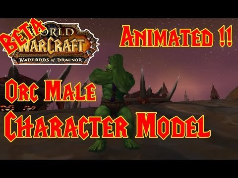 NEW: Orc Male Character Model (Animated) – Warlords of Draenor BETA !!