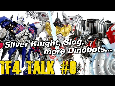 Slog, Silver Knight Optimus, G1 Dinobots and more!! – [TF4 Talk #8]
