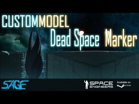 Space Engineers, Dead Space Marker (Custom Model)