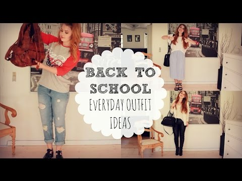 Back To School | Everyday Outfit Ideas