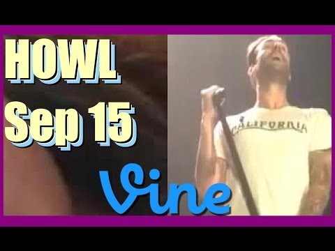 HOWL Vine Compilation – September 15, 2014 Monday
