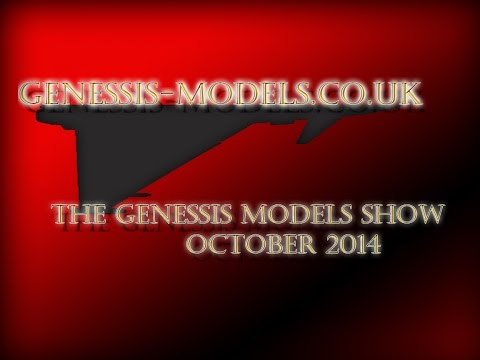 The Genessis-Models Show (October 2014)