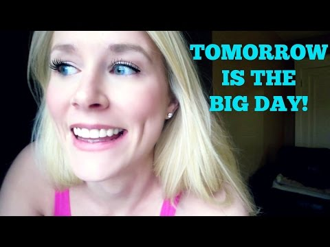 TOMORROW IS THE BIG DAY!!