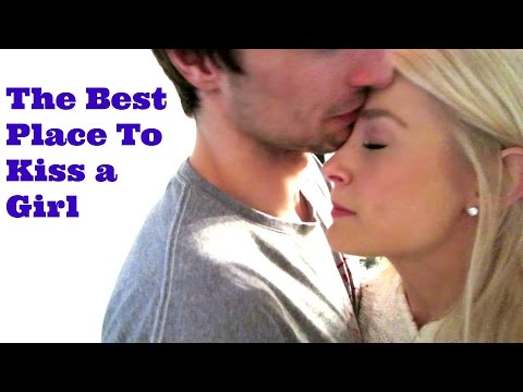 THE BEST PLACE TO KISS A GIRL!