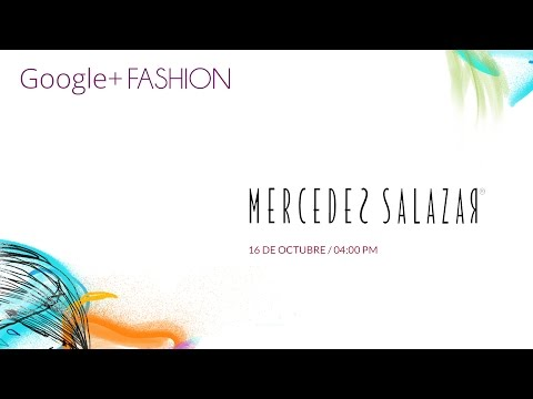 Mercedes Salazar Google+ Fashion 2014