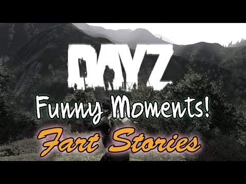 Day Z – Funny Moments – Fart Stories.