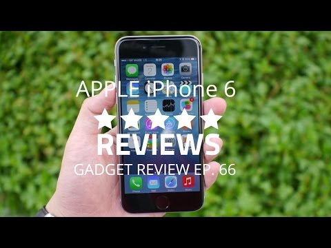 Gadget Review – Episode 66 – Apple iPhone 6