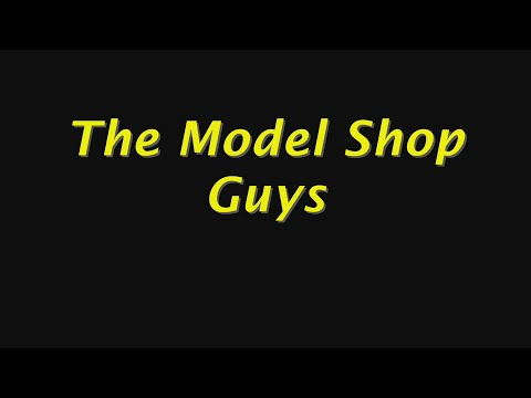 The Model Shop Guys Live Webcast Episode 15