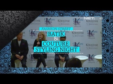 iLook – Fashion Street – Batik & Couture Styling Night