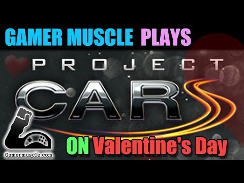 Project Cars Lets play on Valentine's Day – Gamer Muscle Plays