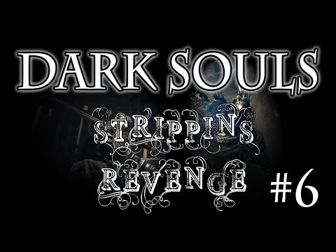 Dark Souls: Strippin's Revenge – Brighttown Land of Rainbows