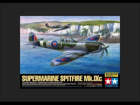 Tamiya 1/32 Supermarine Spitfire Mk.IXc Scale Model Review