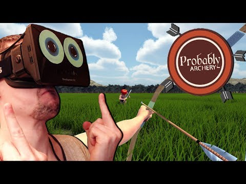 Probably Archery with the Oculus Rift | I'M ROBIN HOOD!!