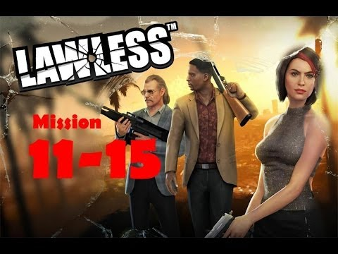LAWLESS Tier-1 [Mission Level 11-15] Walkthrough GAMEPLAY Android Game