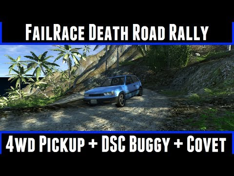 FailRace Death Road Rally 4WD Pickup + DSC Buggy + Covet
