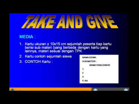 Model Pembelajaran Efektif  – Take And Give